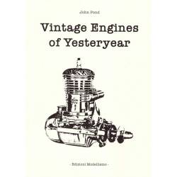 Edizioni Modellismo Vintage Engines of Yesteryear di John Pond