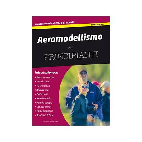 Edizioni Modellismo Aeromodellismo per principianti